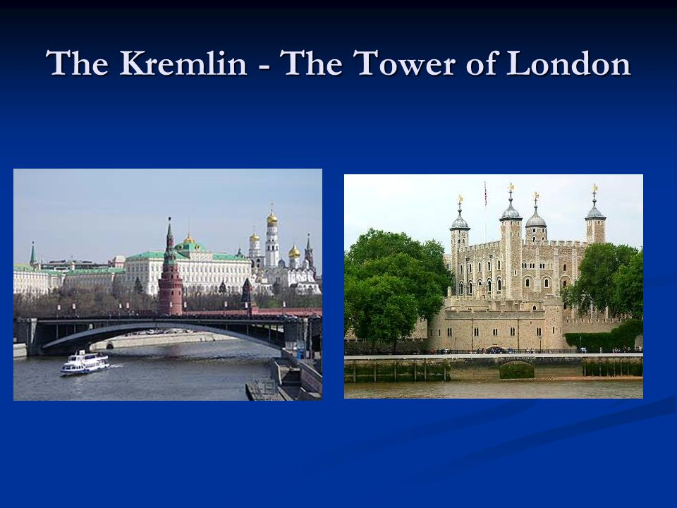 The Kremlin - The Tower of London