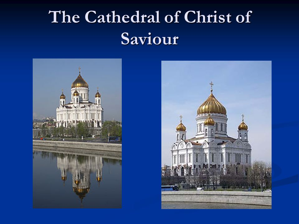 The Cathedral of Christ of Saviour
