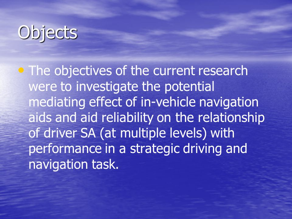 Objects The objectives of the current research were to investigate the potential mediating effect of in-vehicle navigation aids and aid reliability on