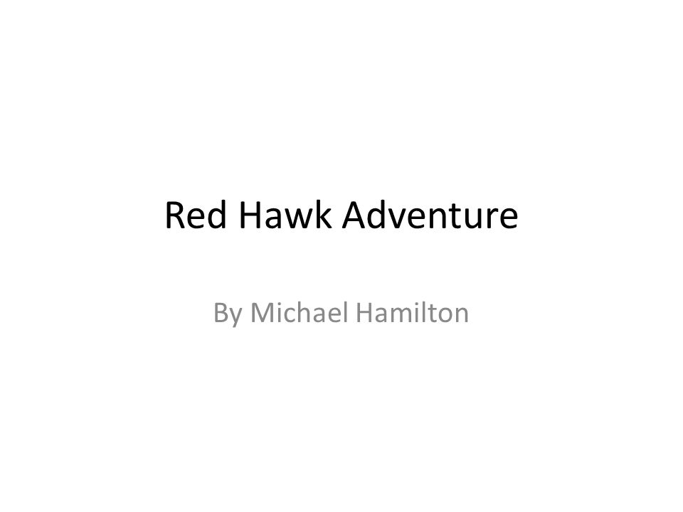 Red Hawk Adventure By Michael Hamilton