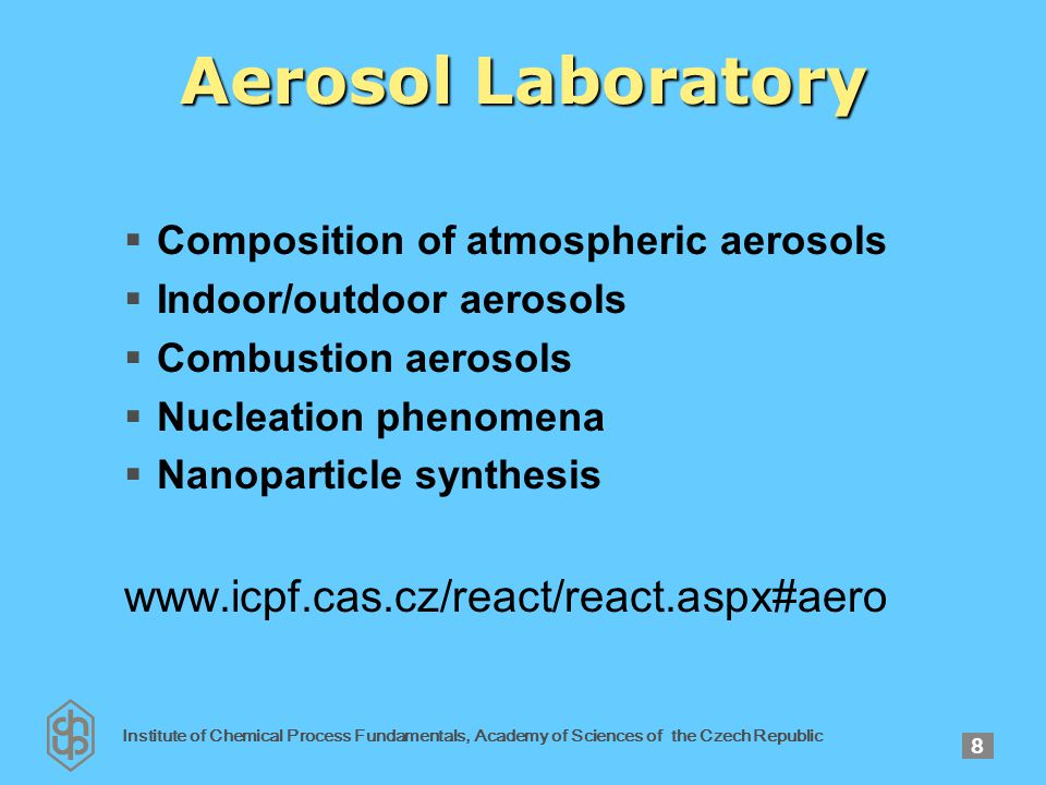 Institute of Chemical Process Fundamentals, Academy of Sciences of the Czech Republic 9 Aerosol Laboratory Subgrid scale investigations of factors determining the occurrence of ozone and fine particles (5.