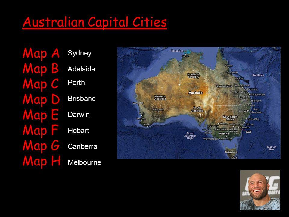 Australian Capital Cities Map A Map B Map C Map D Map E Map F Map G Map H Sydney Adelaide Perth Brisbane Darwin Hobart Canberra Melbourne