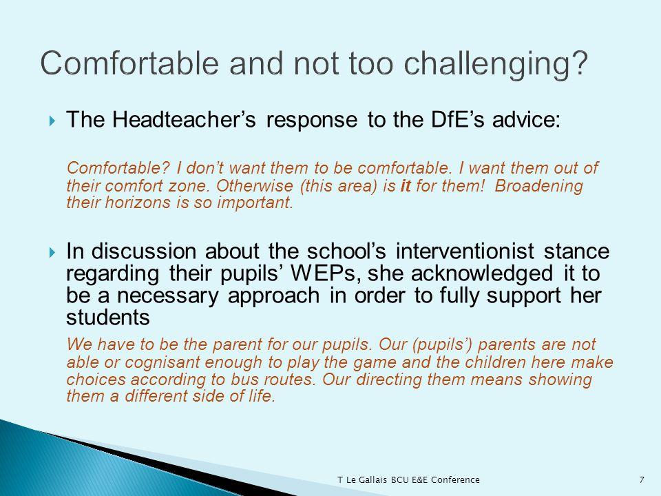  The Headteacher's response to the DfE's advice: Comfortable.