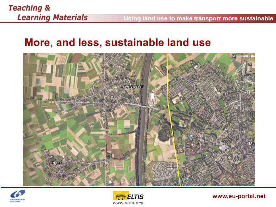 Using land use to make transport more sustainable www.eu-portal.net Better practice e.g.