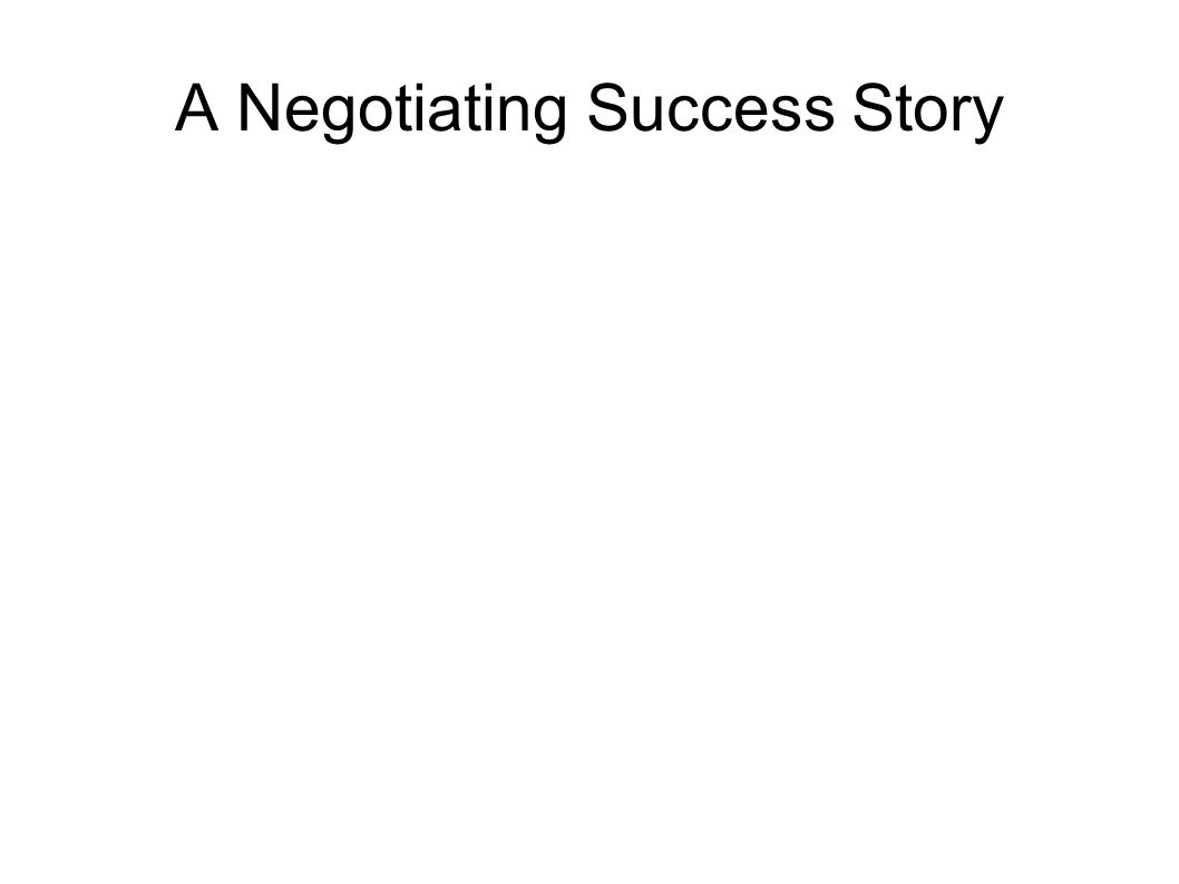 A Negotiating Success Story