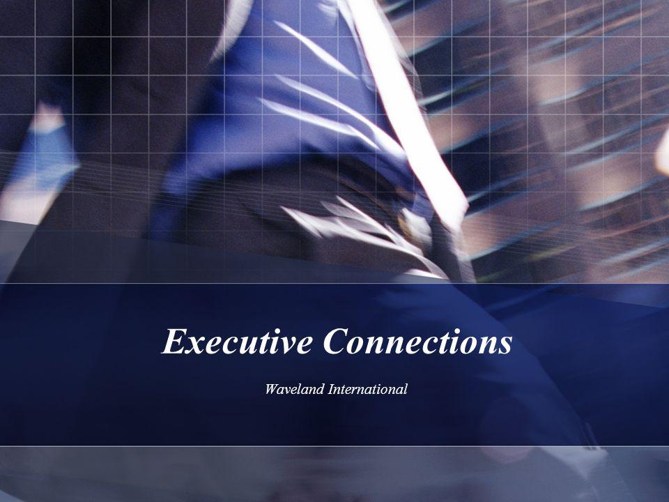 Executive Connections Waveland International