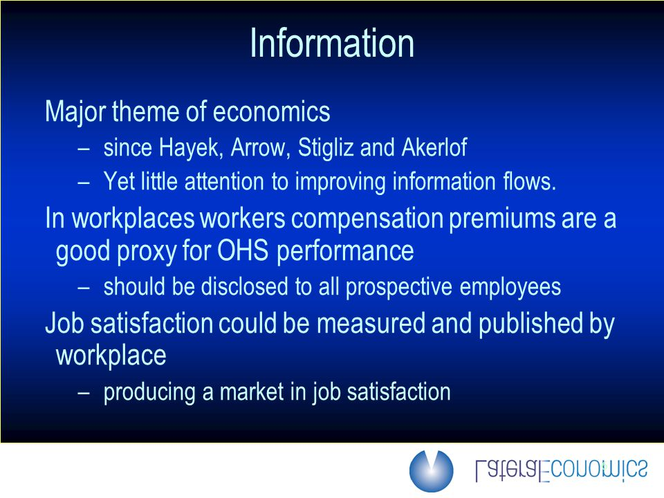 6 Information Major theme of economics –since Hayek, Arrow, Stigliz and Akerlof –Yet little attention to improving information flows.