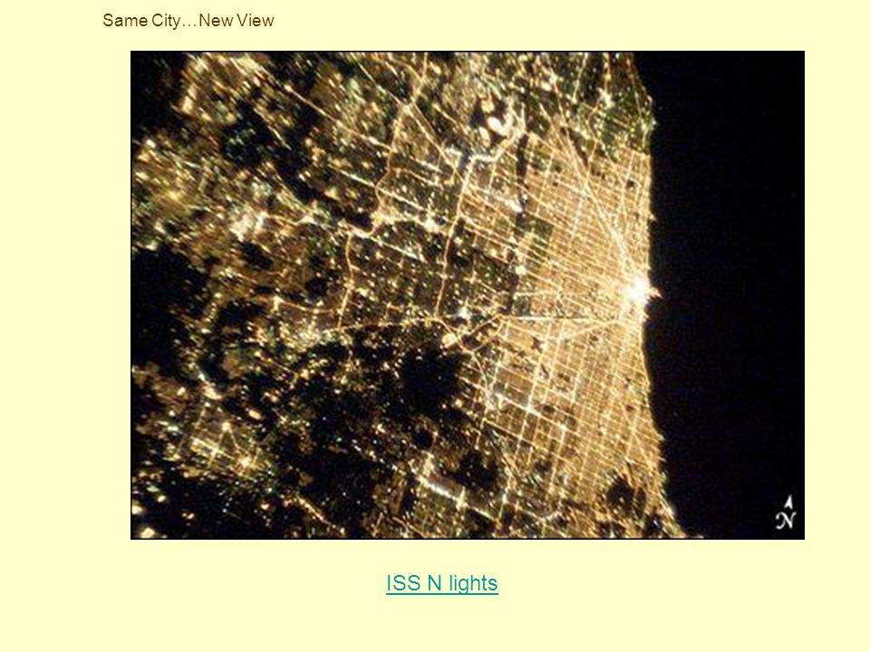 Same City…New View ISS N lights