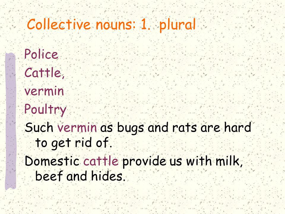 Collective nouns: 1.