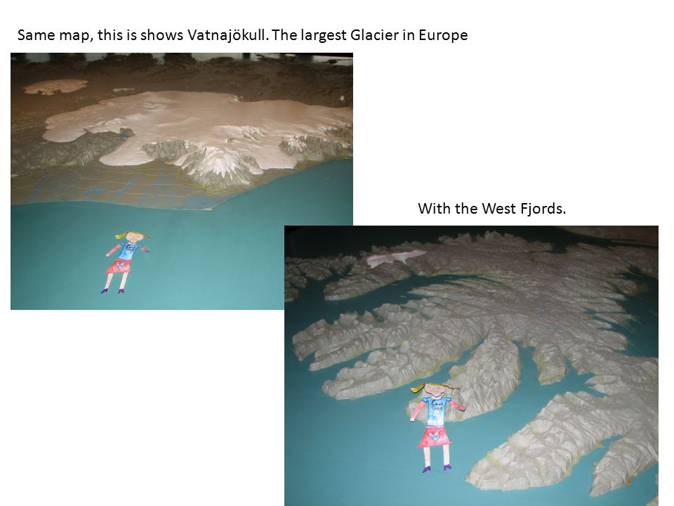 Same map, this is shows Vatnajökull. The largest Glacier in Europe With the West Fjords.