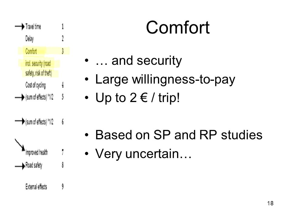 18 Comfort … and security Large willingness-to-pay Up to 2 € / trip.