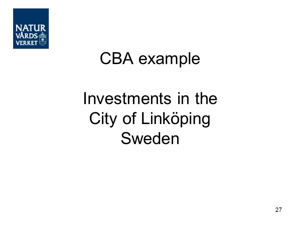 27 CBA example Investments in the City of Linköping Sweden