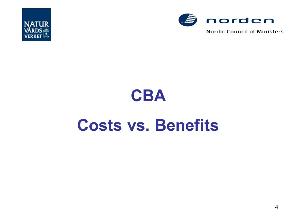 4 CBA Costs vs. Benefits
