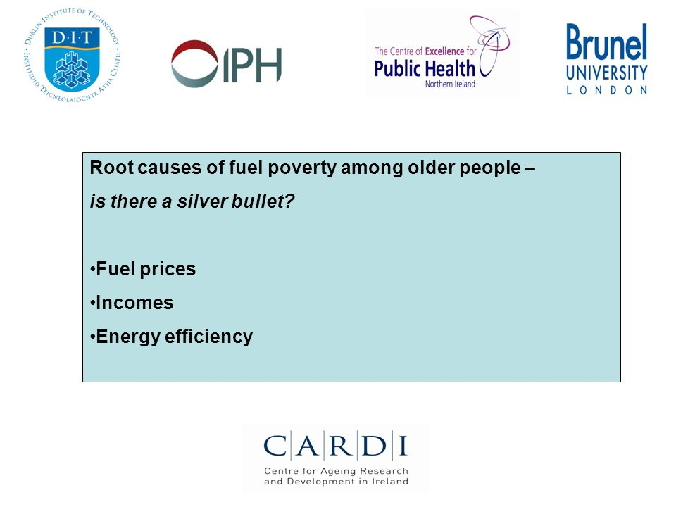 Root causes of fuel poverty among older people – is there a silver bullet.