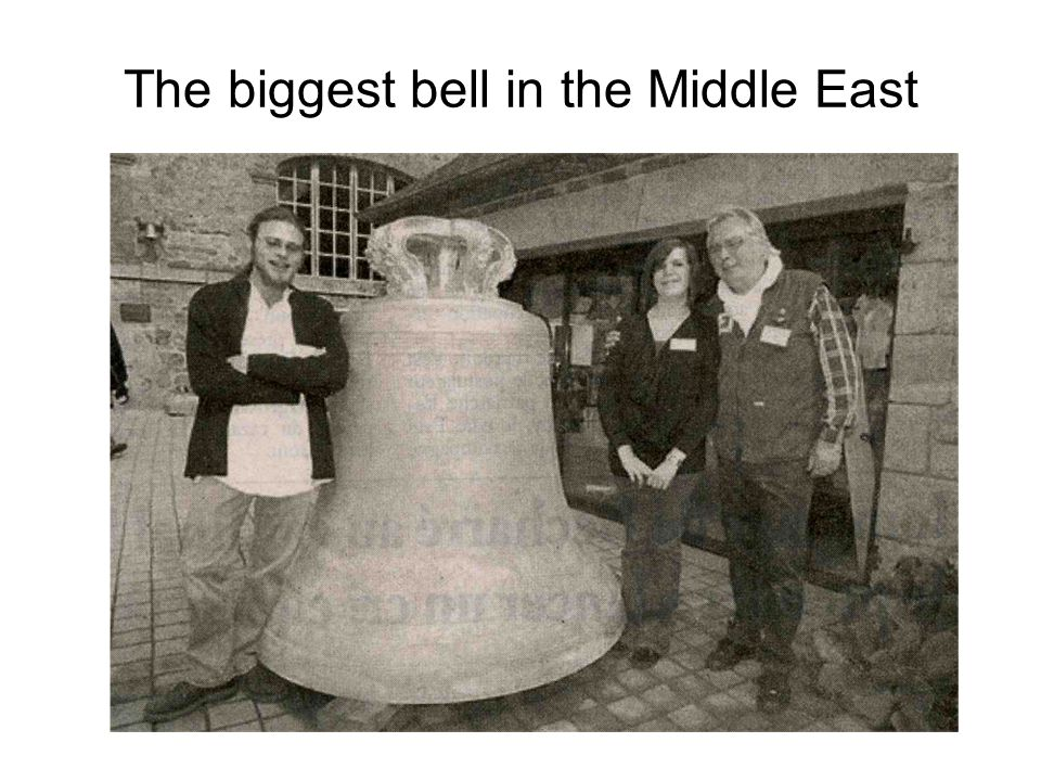 The biggest bell in the Middle East