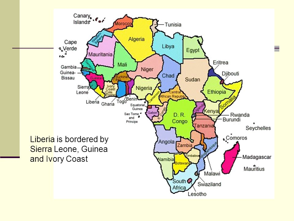 Liberia is bordered by Sierra Leone, Guinea and Ivory Coast