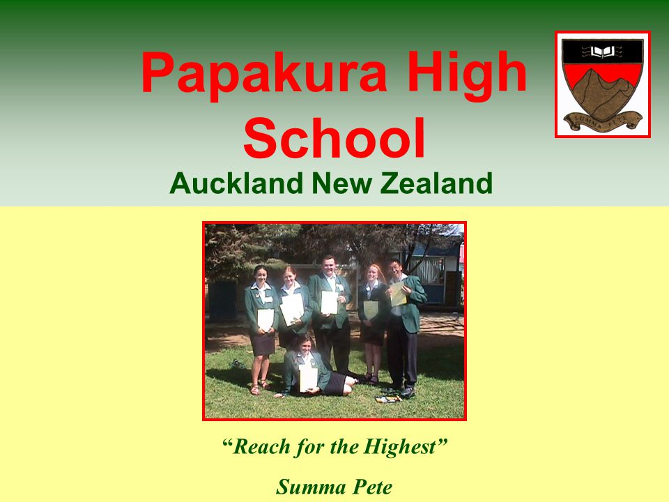 Papakura High School Reach for the Highest Summa Pete Auckland New Zealand