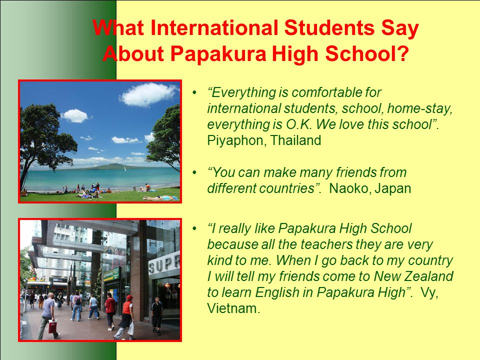 What International Students Say About Papakura High School.