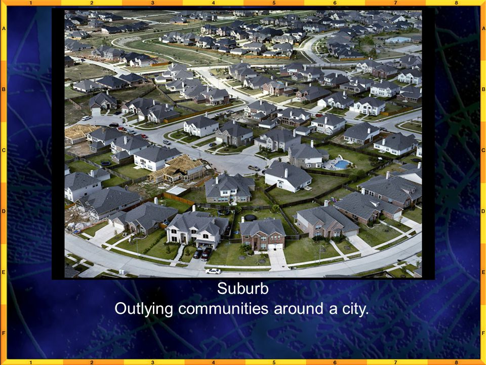 GeoFact 1a Suburb Outlying communities around a city.