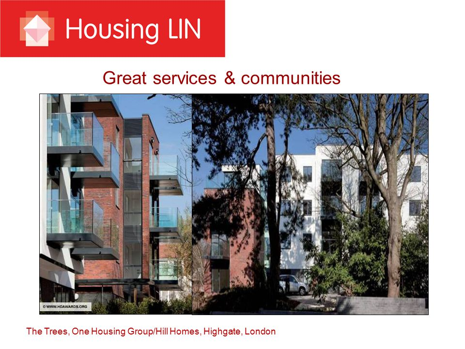 Great services & communities The Trees, One Housing Group/Hill Homes, Highgate, London