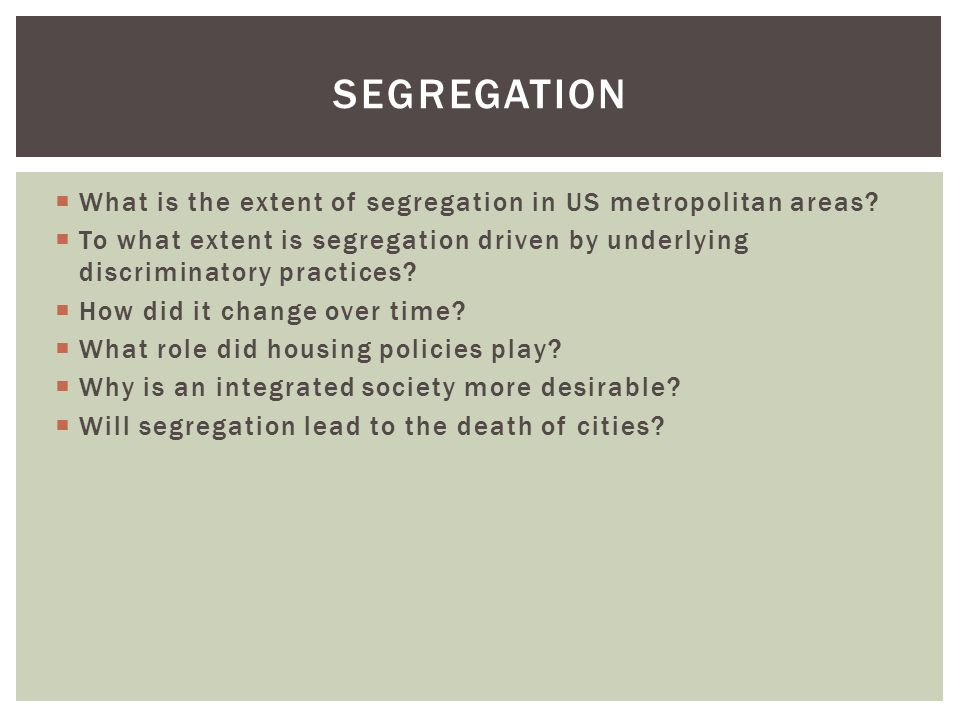  What is the extent of segregation in US metropolitan areas.
