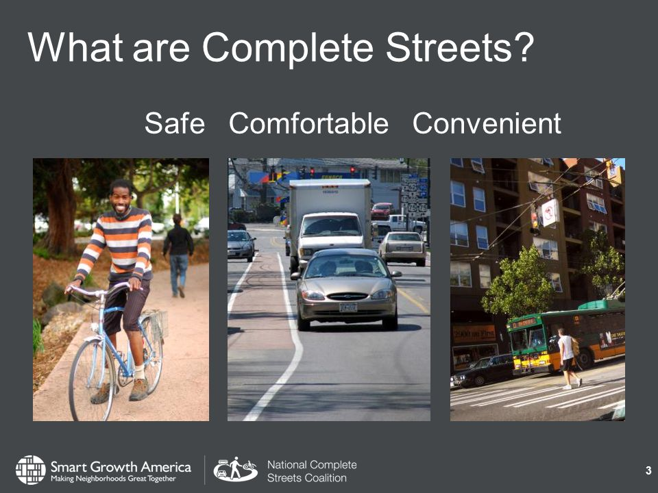 Network & connectivity More than one or two complete streets Connected, integrated system that provides for all users Ensures gaps are filled 24