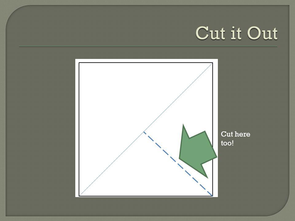 Cut here too!