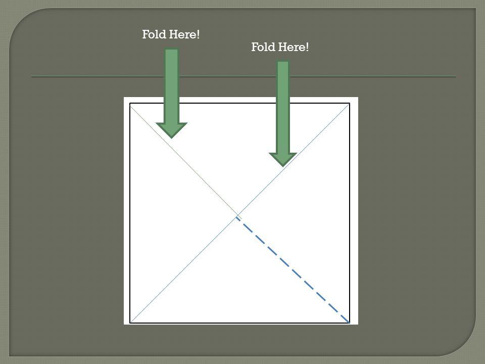 Fold Here!