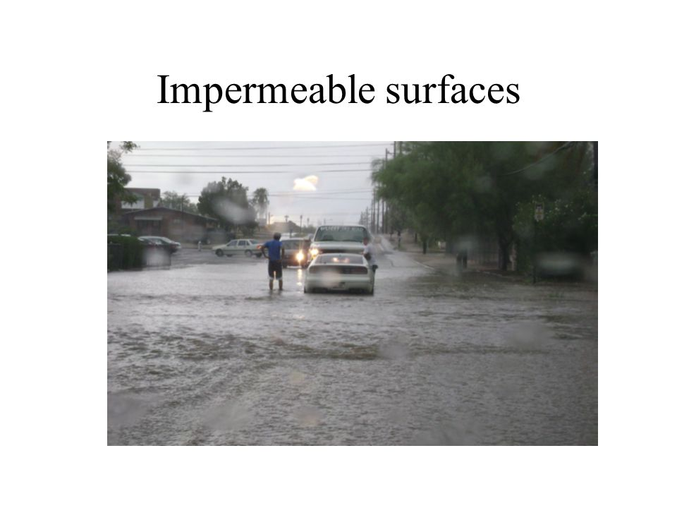 Impermeable surfaces