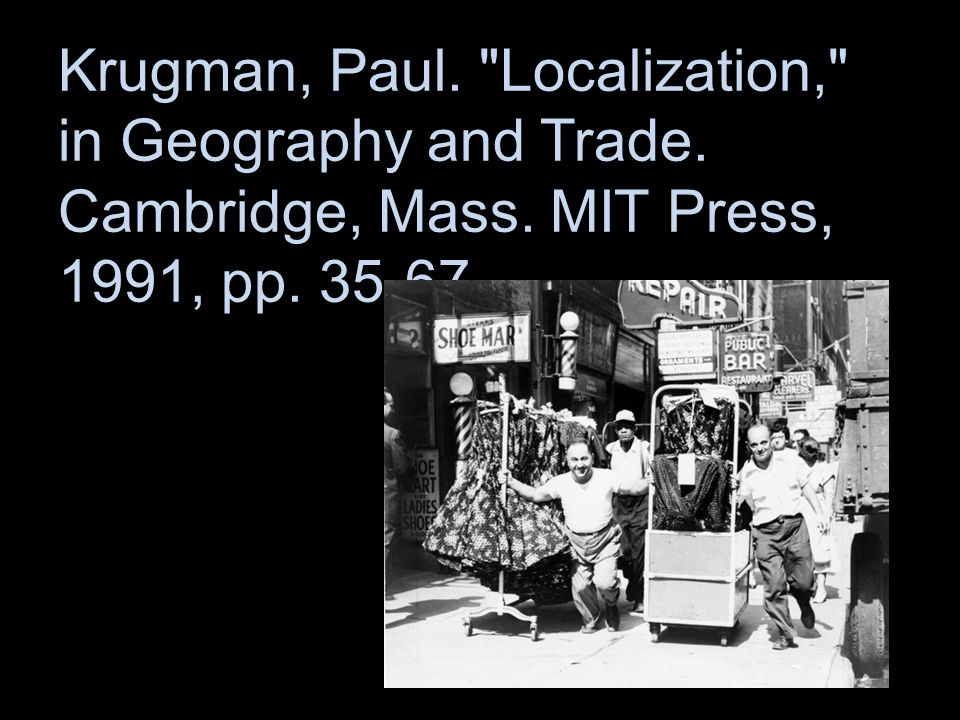Krugman, Paul. Localization, in Geography and Trade. Cambridge, Mass. MIT Press, 1991, pp. 35-67