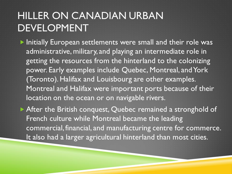 HILLER ON CANADIAN URBAN DEVELOPMENT  Moreover, Winnipeg became a major transshipment and warehousing point for east and west traffic and became a node for banking and insurance services and the Grain Exchange and the like.