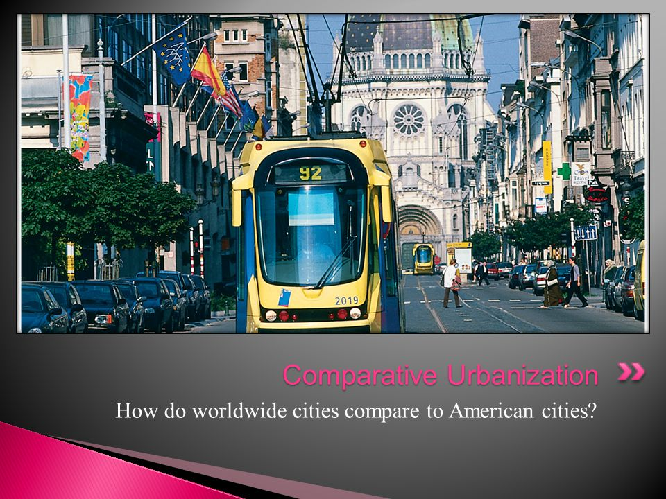  European Cities ◦ Wealthy live close to town ◦ Small yards if any, parks are popular ◦ Wealthy have weekend homes.