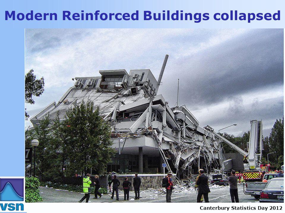 Canterbury Statistics Day 2012 Modern Reinforced Buildings collapsed