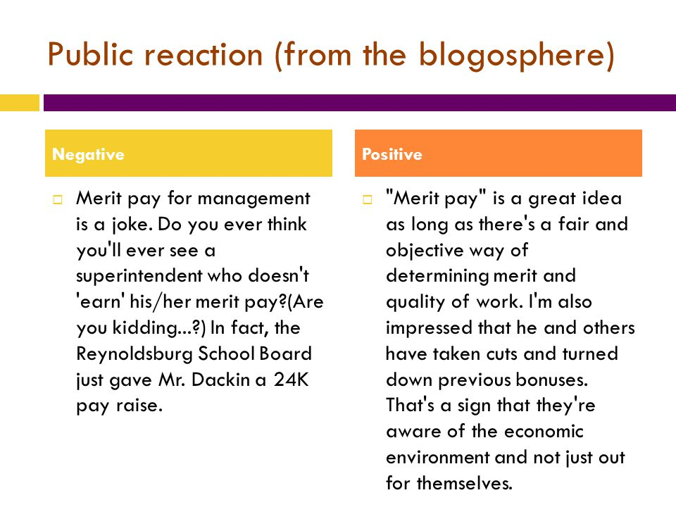 Public reaction (from the blogosphere)  Merit pay for management is a joke.