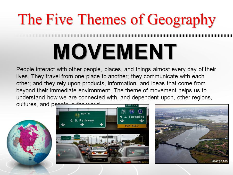 The Five Themes of Geography REGIONS basic unit The basic unit of geographic study is the region, an area on the earth's surface that is defined by certain unifying characteristics.