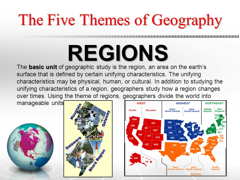 The Five Themes of Geography REVIEW The Five Themes of Geography are: Location: Where is it.