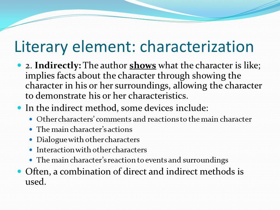 Literary element: characterization 2.