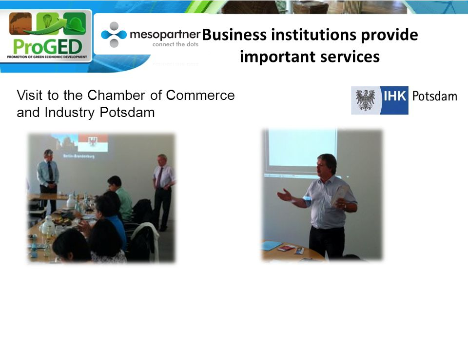 Visit to the Chamber of Commerce and Industry Potsdam Business institutions provide important services
