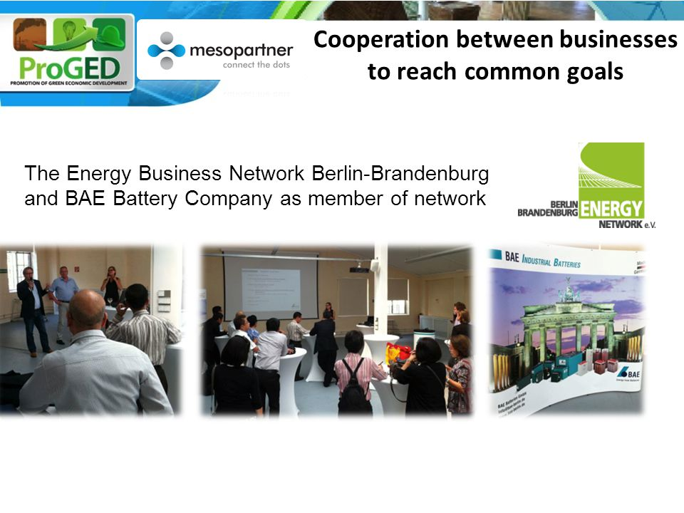 The Energy Business Network Berlin-Brandenburg and BAE Battery Company as member of network Cooperation between businesses to reach common goals