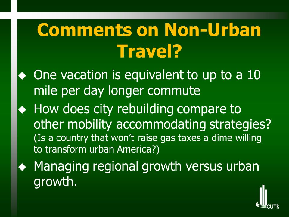 Comments on Non-Urban Travel.