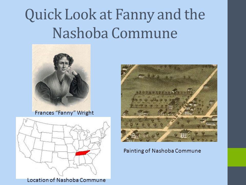 Quick Look at Fanny and the Nashoba Commune Painting of Nashoba Commune Frances Fanny Wright Location of Nashoba Commune