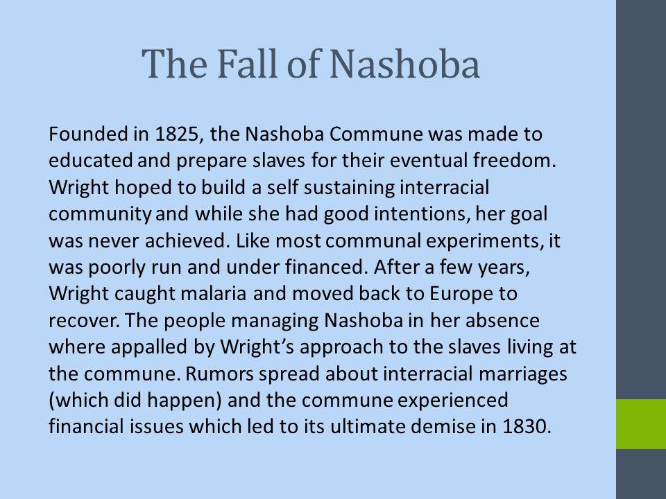 Fall of Nashoba cont.