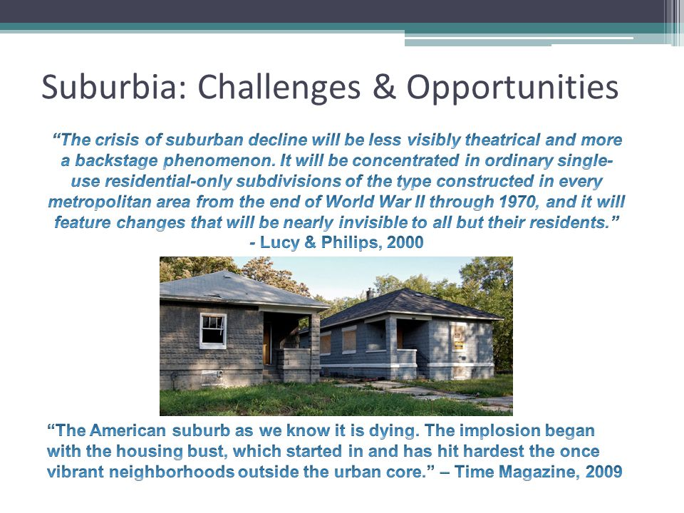 Suburbia: Challenges & Opportunities