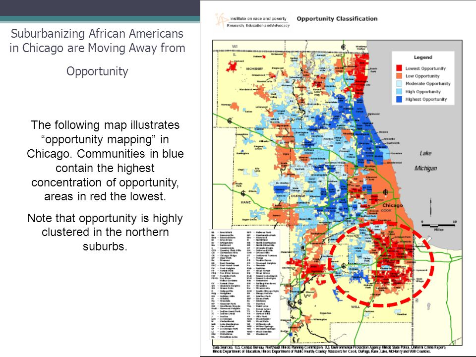 "22 The following map illustrates ""opportunity mapping"" in Chicago. Communities in blue contain the highest concentration of opportunity, areas in red"