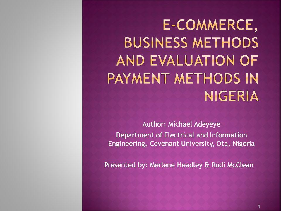 Author: Michael Adeyeye Department of Electrical and Information Engineering, Covenant University, Ota, Nigeria Presented by: Merlene Headley & Rudi McClean 1