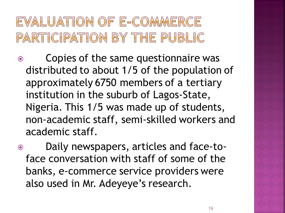  Copies of the same questionnaire was distributed to about 1/5 of the population of approximately 6750 members of a tertiary institution in the suburb of Lagos-State, Nigeria.