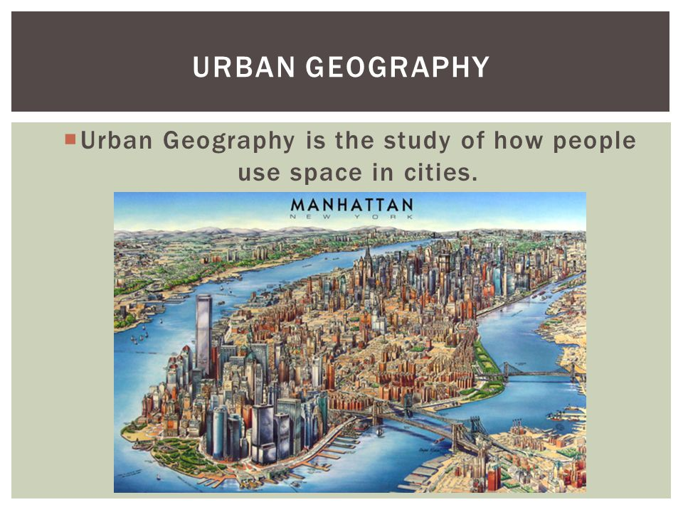  Cities are centers of business and culture.