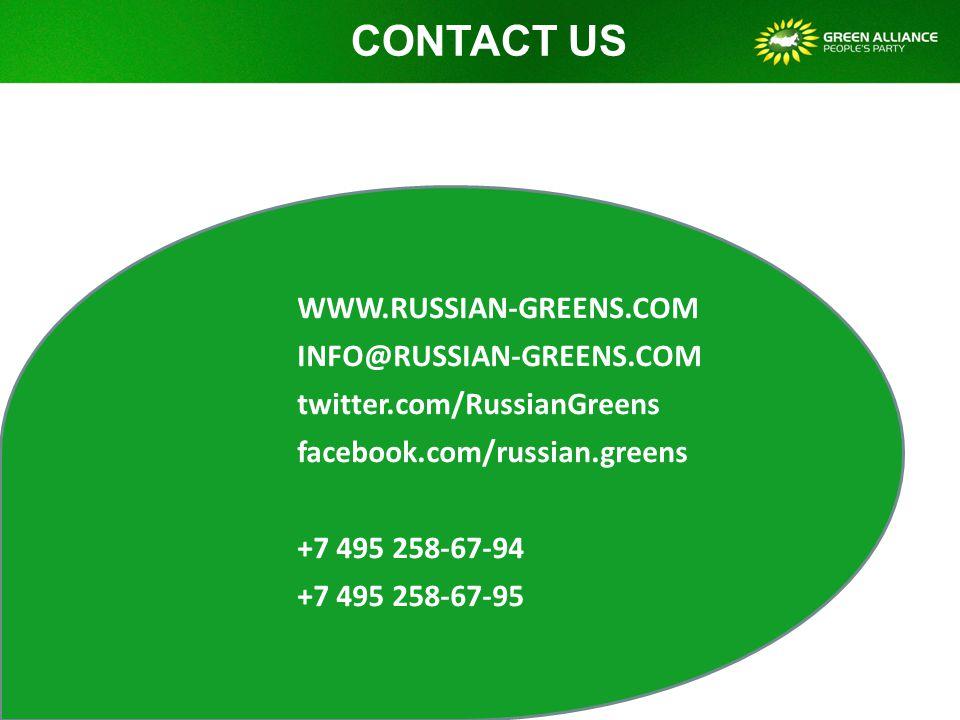 CONTACT US WWW.RUSSIAN-GREENS.COM INFO@RUSSIAN-GREENS.COM twitter.com/RussianGreens facebook.com/russian.greens +7 495 258-67-94 +7 495 258-67-95