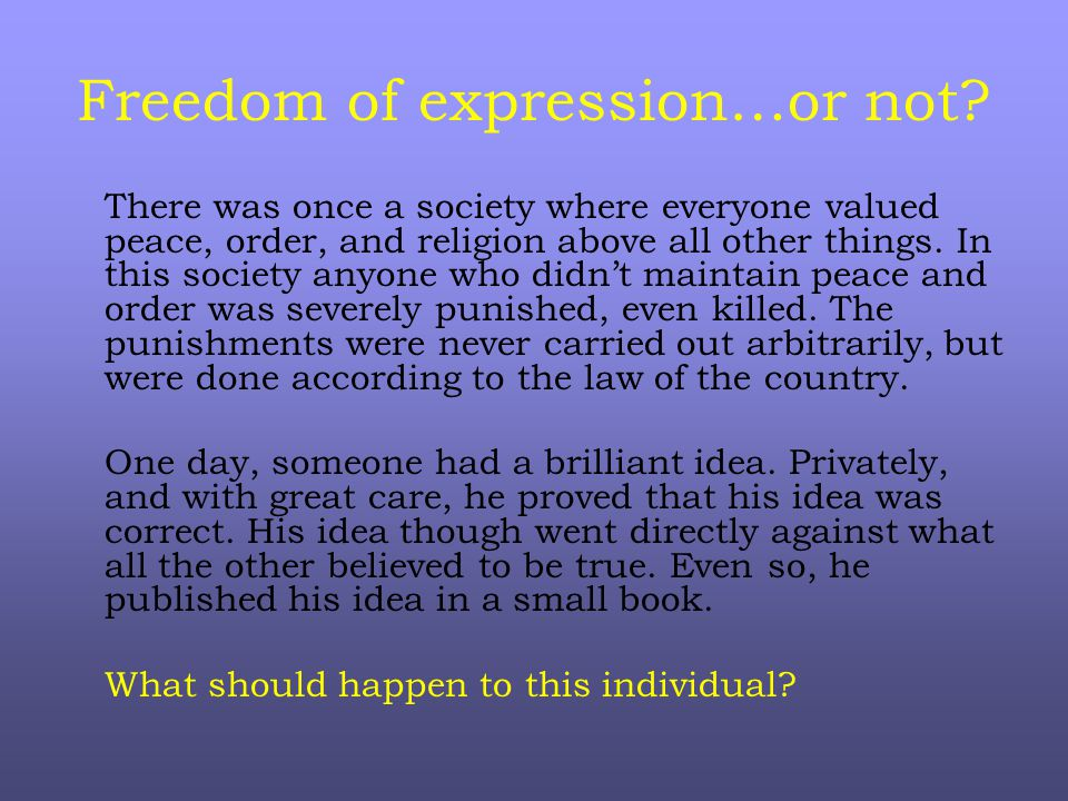 Freedom of expression…or not.
