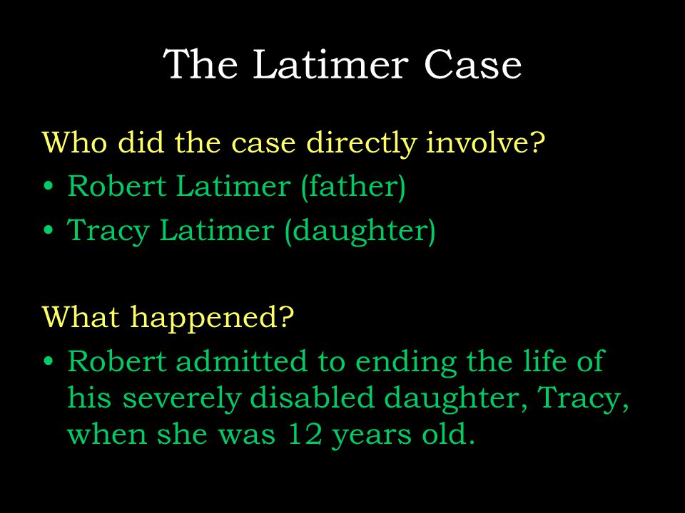 The Latimer Case Who did the case directly involve.